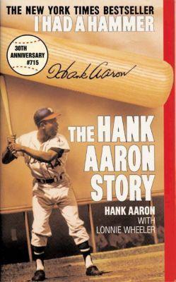 HarperCollins e-books: I Had a Hammer, Hank Aaron
