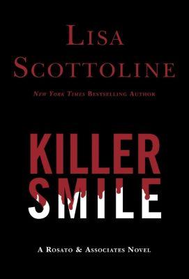 HarperCollins e-books: Killer Smile, Lisa Scottoline
