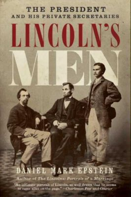 HarperCollins e-books: Lincoln's Men, Daniel Mark Epstein