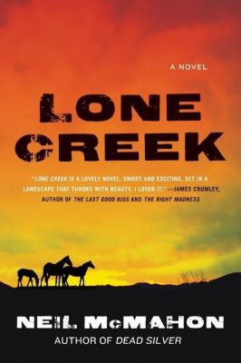 HarperCollins e-books: Lone Creek, Neil McMahon