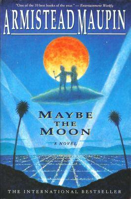HarperCollins e-books: Maybe the Moon, Armistead Maupin