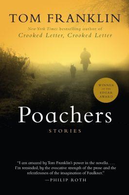 HarperCollins e-books: Poachers, Tom Franklin