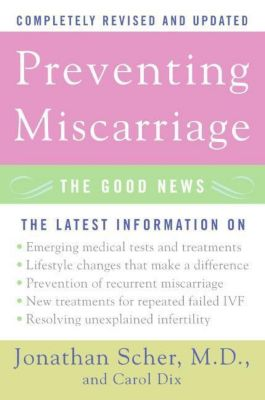 HarperCollins e-books: Preventing Miscarriage Rev Ed, Carol Dix, Jonathan Scher
