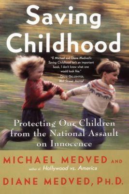 HarperCollins e-books: Saving Childhood, Diane Medved, Michael Medved