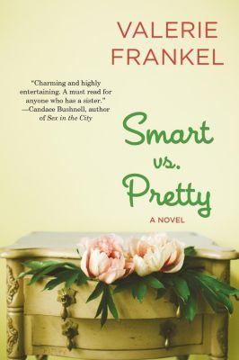 HarperCollins e-books: Smart Vs. Pretty, Valerie Frankel