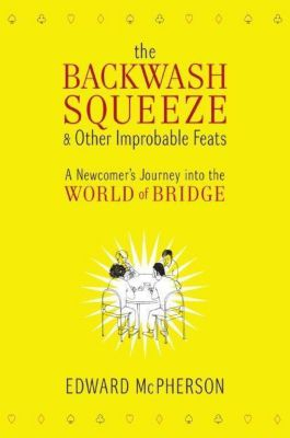 HarperCollins e-books: The Backwash Squeeze and Other Improbable Feats, Edward Mcpherson