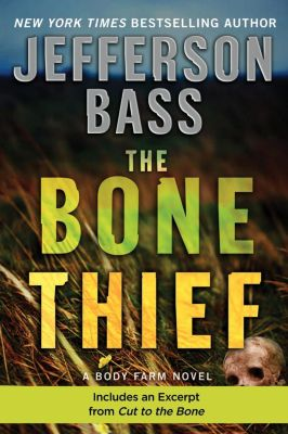 HarperCollins e-books: The Bone Thief, Jefferson Bass