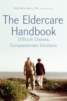 HarperCollins e-books: The Eldercare Handbook, Ann Convery, Stella Henry