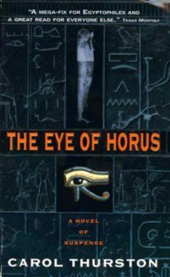 HarperCollins e-books: The Eye Of Horus, Carol Thurston