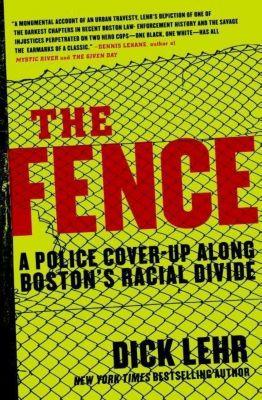 HarperCollins e-books: The Fence, Dick Lehr