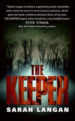 HarperCollins e-books: The Keeper, Sarah Langan