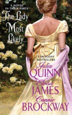 HarperCollins e-books: The Lady Most Likely..., Julia Quinn, Connie Brockway, Eloisa James