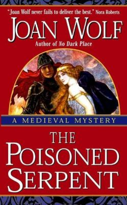 HarperCollins e-books: The Poisoned Serpent, Joan Wolf