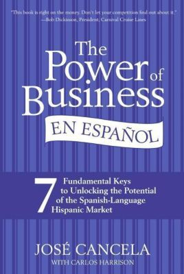 HarperCollins e-books: The Power of Business en Espanol, Jose Cancela, Carlos Harrison