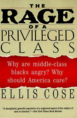 HarperCollins e-books: The Rage of a Privileged Class, Ellis Cose