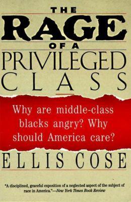 HarperCollins e-books: The Rage of a Privileged Class, Ellis Cose