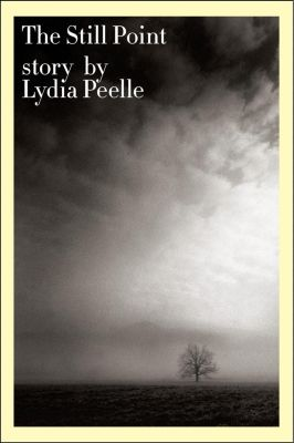 HarperCollins e-books: The Still Point, Lydia Peelle