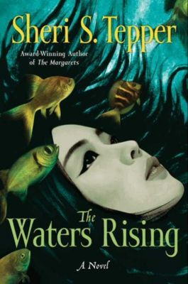 HarperCollins e-books: The Waters Rising, Sheri S. Tepper