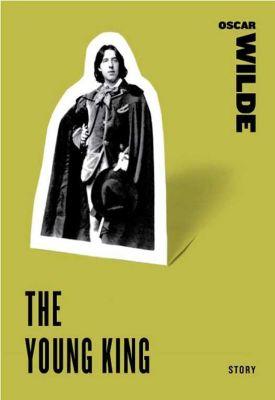 HarperCollins e-books: The Young King, Oscar Wilde