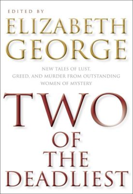 HarperCollins e-books: Two of the Deadliest, Elizabeth George