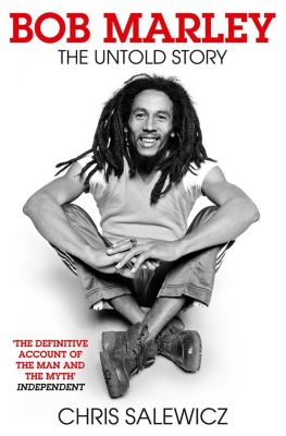 HarperCollins Entertainment: Bob Marley: The Untold Story, Chris Salewicz