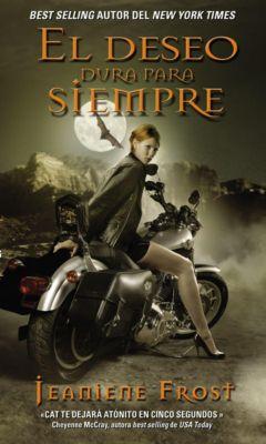 HarperCollins Espanol: deseo dura para siempre, Jeaniene Frost