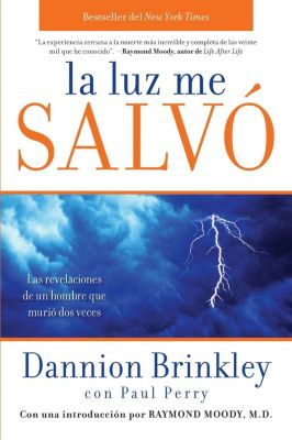 HarperCollins Español: La Luz me salvo, Paul Perry, Dannion Brinkley