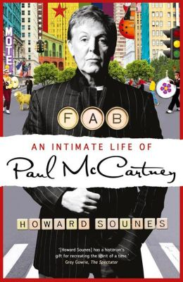HarperCollins: Fab: An Intimate Life of Paul McCartney, Howard Sounes