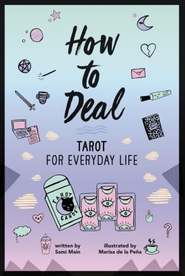 HarperCollins: How to Deal: Tarot for Everyday Life, Sami Main