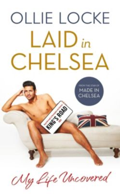 HarperCollins: Laid in Chelsea: My Life Uncovered, Ollie Locke