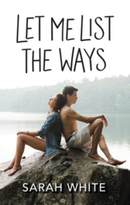 HarperCollins: Let Me List the Ways, Sarah White