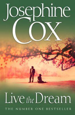 HarperCollins: Live the Dream, Josephine Cox
