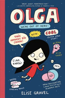 HarperCollins: Olga: We're Out of Here!, Elise Gravel