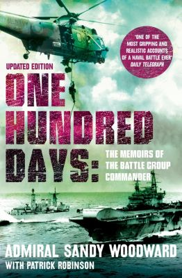 HarperCollins: One Hundred Days (Text Only), Admiral Sandy Woodward