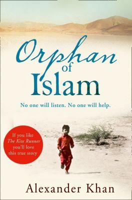 HarperCollins: Orphan of Islam, Alexander Khan