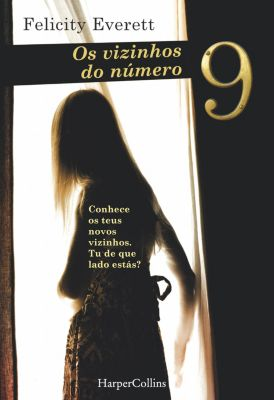 HarperCollins: Os vizinhos do número 9, Felicity Everett