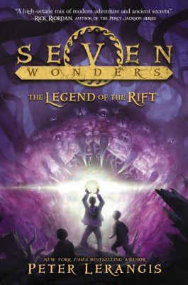 HarperCollins: Seven Wonders Book 5: The Legend of the Rift, Peter Lerangis