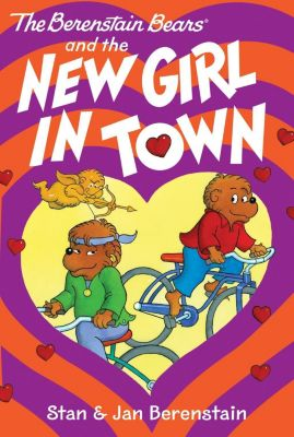 HarperCollins: The Berenstain Bears Chapter Book: The New Girl in Town, Stan Berenstain, Jan Berenstain