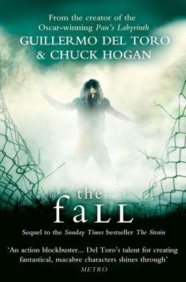 HarperCollins: The Fall, Chuck Hogan, Guillermo del Toro