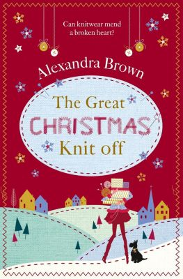 HarperCollins: The Great Christmas Knit Off, Alexandra Brown