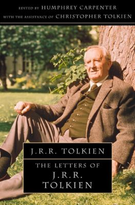 HarperCollins: The Letters of J. R. R. Tolkien, Humphrey Carpenter, Christopher Tolkien