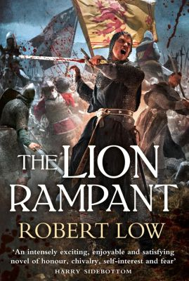 HarperCollins: The Lion Rampant (The Kingdom Series), Robert Low