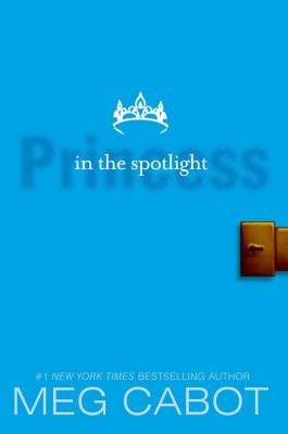 HarperCollins: The Princess Diaries, Volume II: Princess in the Spotlight, Meg Cabot