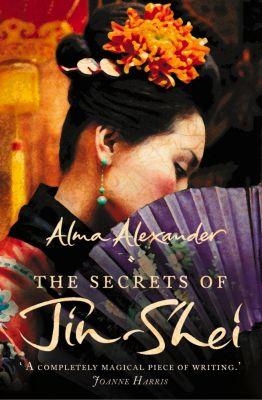 HarperCollins: The Secrets of Jin-Shei, Alma Alexander