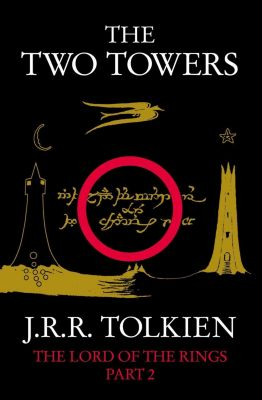 HarperCollins: The Two Towers (The Lord of the Rings, Book 2), J. R. R. Tolkien