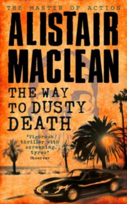 HarperCollins: The Way to Dusty Death, Alistair Maclean