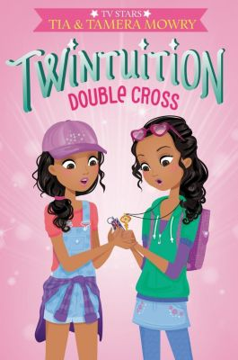 HarperCollins: Twintuition: Double Cross, Tamera Mowry, Tia Mowry