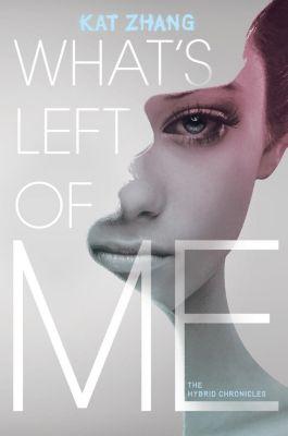 HarperCollins: What's Left of Me, Kat Zhang