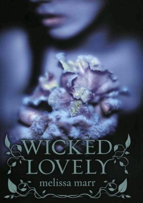 HarperCollins: Wicked Lovely, Melissa Marr