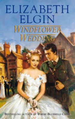 HarperCollins: Windflower Wedding, Elizabeth Elgin